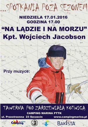 Plakat reklamujący spotkanie z kapitanem Wojtkiem Jacobsonem